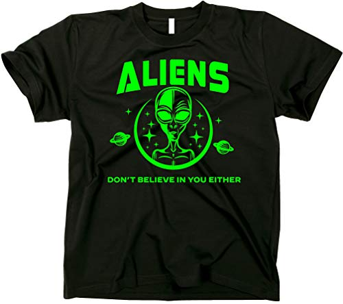 GunShowTees Men's Aliens Don't Believe in You Either Shirt, X-Large, Black