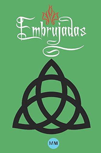 Embrujadas - El Libro de las Sombras Replica Ilustrado: Libro de las Sombras