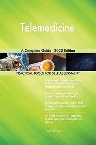 Telemedicine A Complete Guide - 2020 Edition