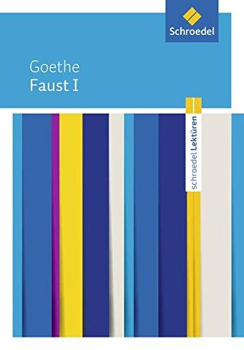 Faust I: Johann Wolfgang von Goethe: Faust I: Textausgabe