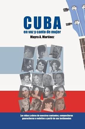 Cuba en Voz y Canto de Mujer (Spanish Edition)