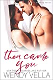 Then Came You (Lake Howling Book 7) (English Edition)