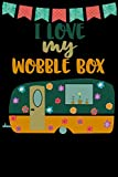 I Love My Wobble Box: Great book to keep notes from your camping trips and adventures or to use as an everyday notebook, planner or journal featuring a cute green and orange retro caravan/trailer