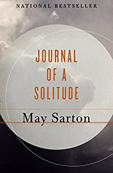 Journal of a Solitude by [May Sarton]