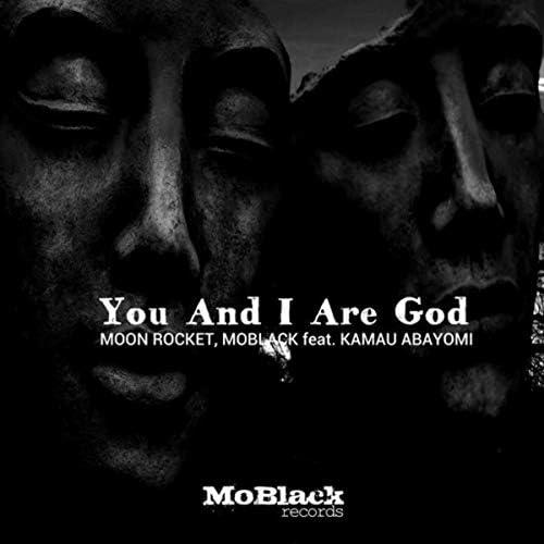 Moon Rocket & Moblack feat. Kamau Abayomi