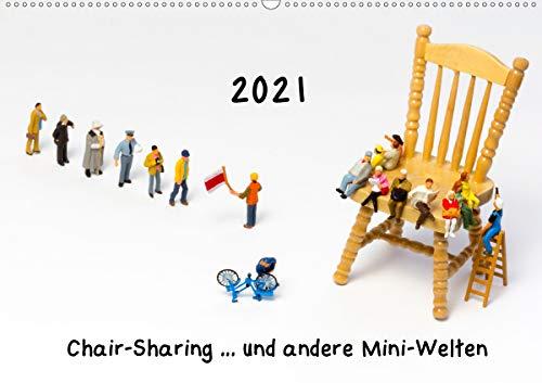 Chair-Sharing und andere Mini-Welten (Wandkalender 2021 DIN A2 quer)