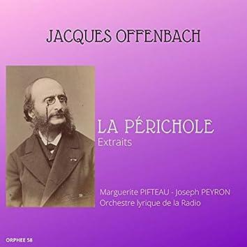 Jacques Offenbach: La périchole (Extraits)