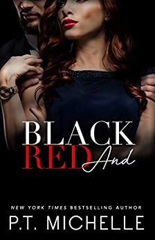 Black and Red: A Billionaire SEAL Story, Book 10 (In the Shadows) by [P.T. Michelle]