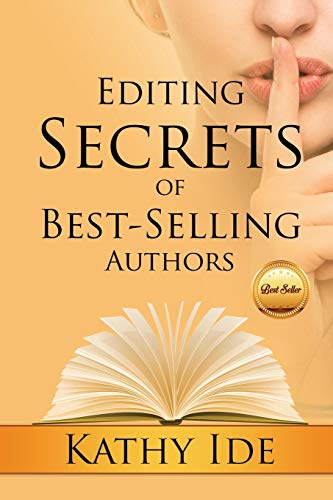 Compare Textbook Prices for Editing Secrets of Best-Selling Authors  ISBN 9781645262749 by Ide, Kathy