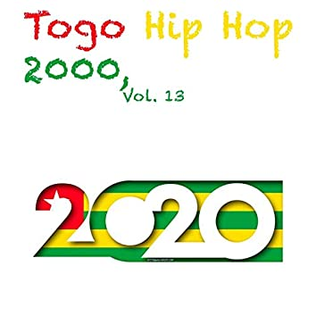 Togo Hip Hop 2000, Vol. 13