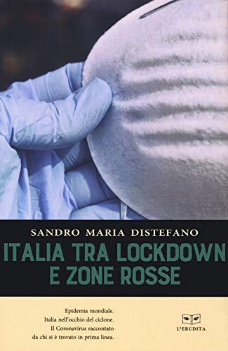 Italia tra lockdown e zone rosse