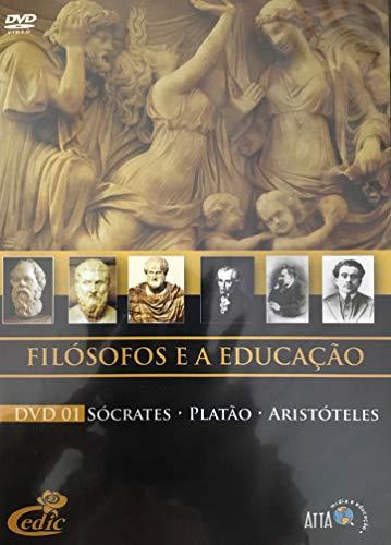 Filósofos e a Educação - Sócrates, Platão, Aristóteles