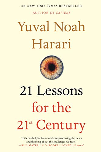 Harari, Y: 21 Lessons for the 21st Century