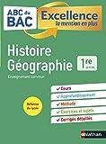 ABC du BAC Excellence Histoire-Géographie 1re - La mention en plus - Nouveau Bac