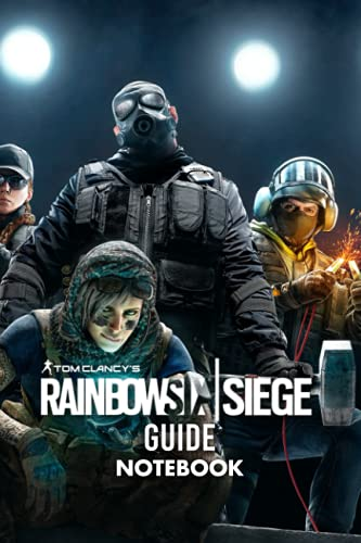 Tom Clancy's Rainbow Six Siege Guide Notebook: Notebook|Journal| Diary/ Lined - Size 6x9 Inches 100 Pages