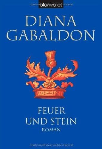 Feuer und Stein von Gabaldon. Diana (2004) Taschenbuch