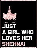 Just a Girl who loves her Shehnai: Blank Sheet Shehnai  Wide Staff Manuscript Paper Notebook For Kids  6 Large Staves Per Page 8  x 11, 60 Sheets, 120 Pages
