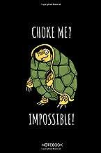 Choke Me Impossible Notebook: Blank Lined Journal 6x9 - Funny Jiu Jitsu Turtle Brazilian BJJ MMA Training Log Book