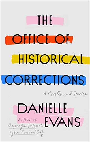 The Office of Historical Corrections A Novella and Stories product image
