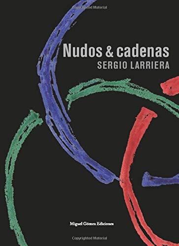 Nudos y cadenas (Ítaca) (Spanish Edition)