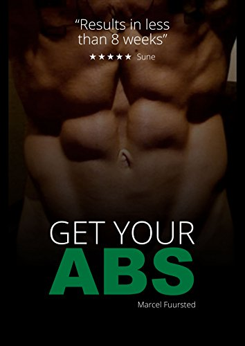 Six Pack Get Your Abs. Easy Guide To A Ribbed Six Pack (Six Pack ...