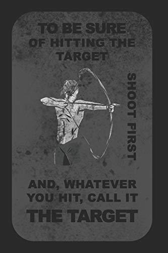 Notebook Bogenschützen Target: Hitting the Target