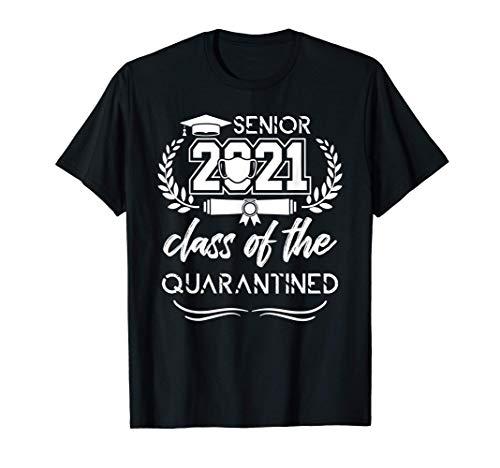 Class Of The Quarantined Seniors 2021 High School Graduation T-Shirt