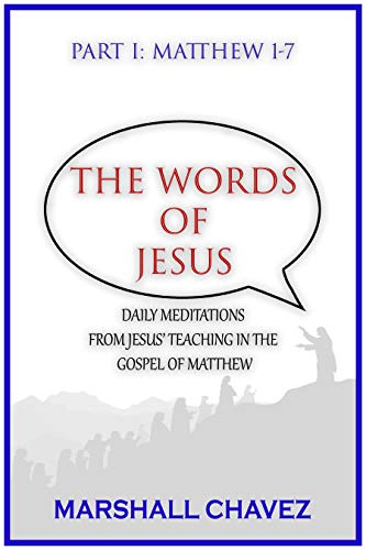 The Words of Jesus | Part 1: 50 Days with Jesus in Matthew's Gospel (English Edition)