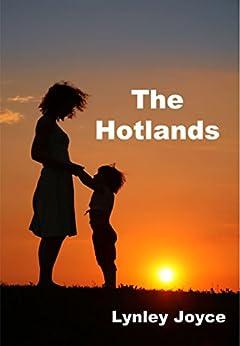 The Hotlands by [Lynley Joyce]