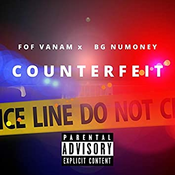 COUNTERFEIT (feat. BG NUMONEY)