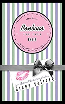 Bonbons for Your Brain by [Diane Vallere]