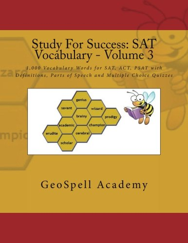 Study For Success Sat Vocabulary Volume 3 1 000 Vocabulary Words For Sat Act Psat With Definitions Parts