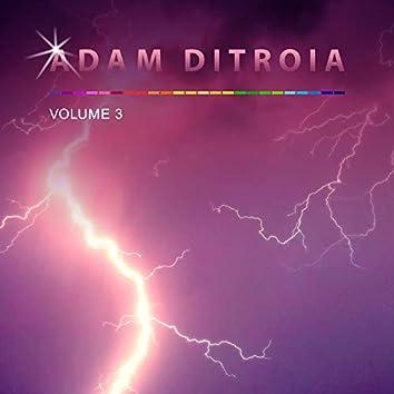 Adam Ditroia, Vol. 3