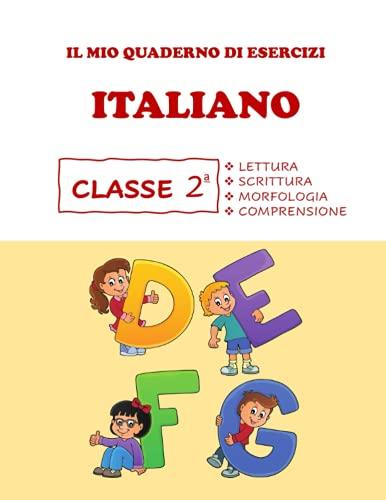 Quaderno Tutto Esercizi di Italiano. Per la 2ª classe elementare