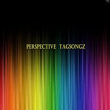 Perspective TagSongZ