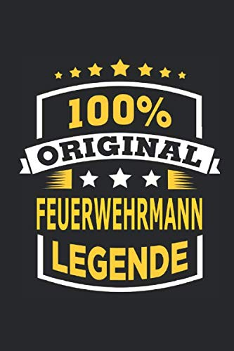 100% Original Feuerwehrmann Legende: Notizbuch mit 110 Seiten, Verwendung auch als Dekoration in Form eines Schild bzw. Poster möglich