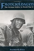 Best frontsoldaten: the german soldier in world war ii Reviews