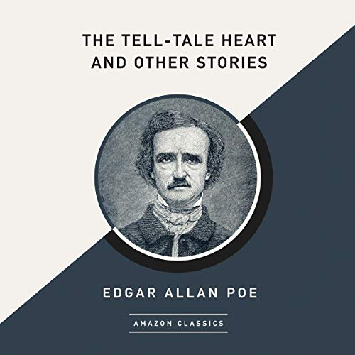 The Tell-Tale Heart and Other Stories (AmazonClassics Edition) cover art