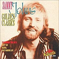 Golden Classics by Sammy Johns (2000-07-03)