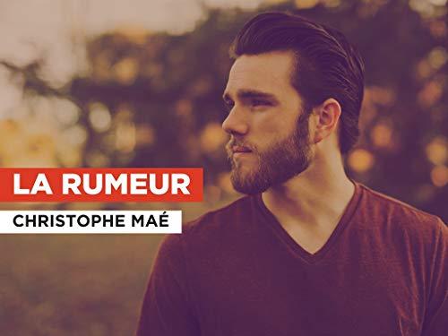 La rumeur im Stil von Christophe Maé