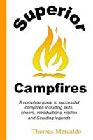 Superior Campfires