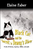 Black Cat and the Secret in Dewey's Diary (Black Cat Mysteries Book 4) (English Edition)