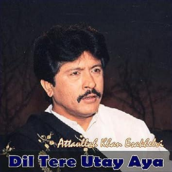Dil Tere Utay Aya