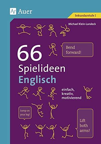 66 Spielideen Englisch: 5. bis 10. Klasse (Spielideen Sekundarstufe)