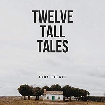 Twelve Tall Tales