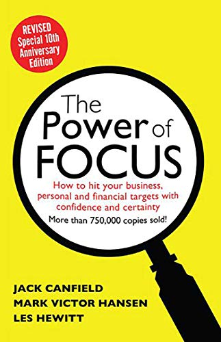 Power of Focus: How to Hit Your Business, Personal and Financial Targets...