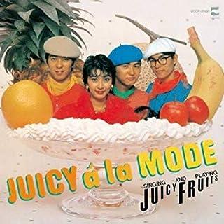 JUICY á la MODE [Analog]