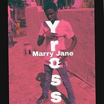 Marry jane
