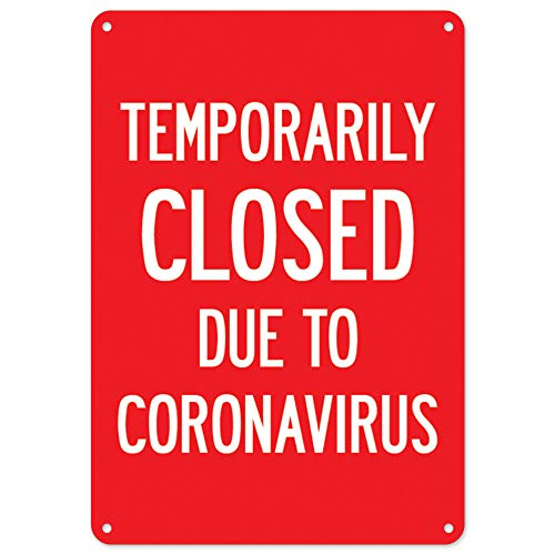SignMission COVID-19 Notice Sign - Temporarily Closed Due to Coronavirus | Plastic Sign | Protect Your Business, Municipality, Home & Colleagues | Made in The USA, 14' X 10' Rigid Plastic
