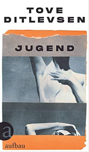 Jugend: Teil 2 der Kopenhagen-Trilogie (Die Kopenhagen-Trilogie)